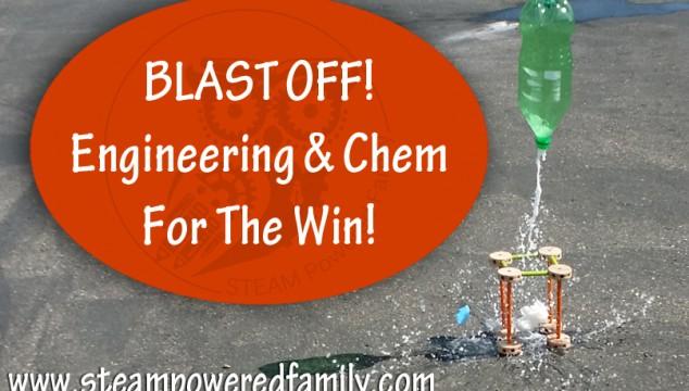 Bottle Rockets – Engineering & Chemistry Summer Science Fun!