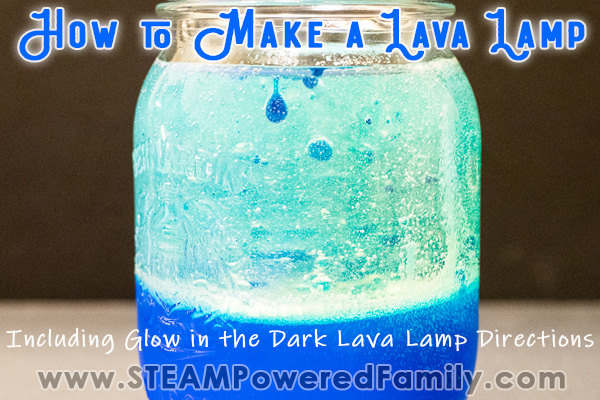 A glow lava lamp shows the begins of bubbles forming. Overlay text in blue says How to Make a Lava Lamp