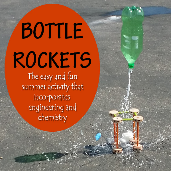 Water Rockets Made Out Of Soda Bottles: Engineering & Chemistry Summer Science Fun