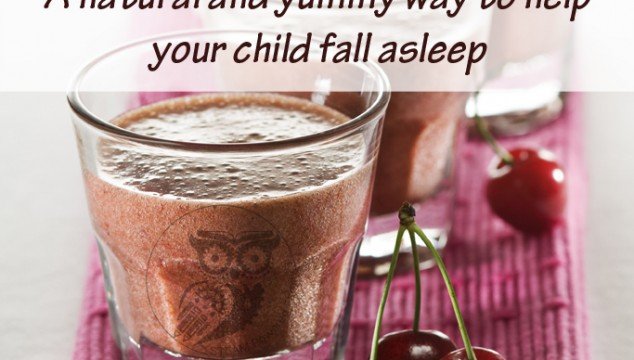 The Sleep Smoothie – A natural and yummy way to help your child sleep