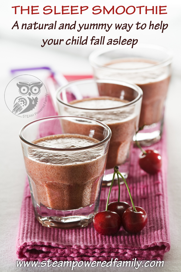 The Sleep Smoothie - The natural, healty and yummy way to help your ...