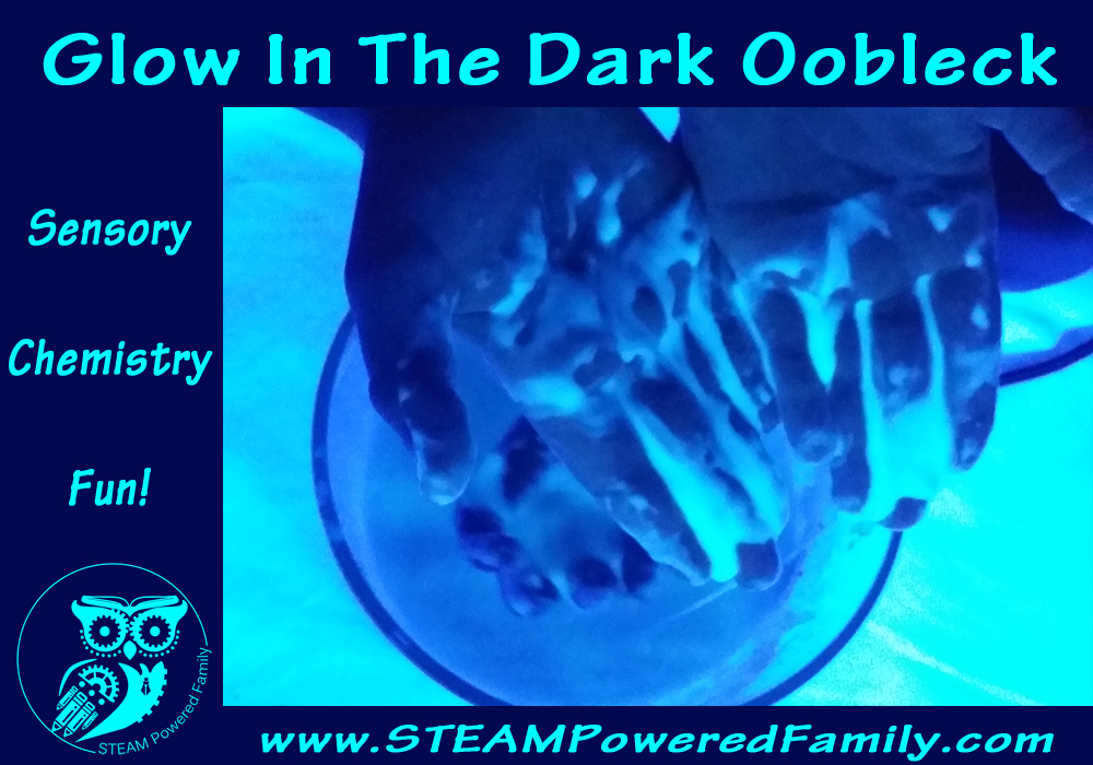 Glow In The Dark Oobleck - Glowing Chemistry and Sensory Fun!