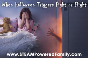 A child is hiding their face in their bed as a hand reaches out from the closet. Overlay text says When Halloween Triggers Fight or Flight