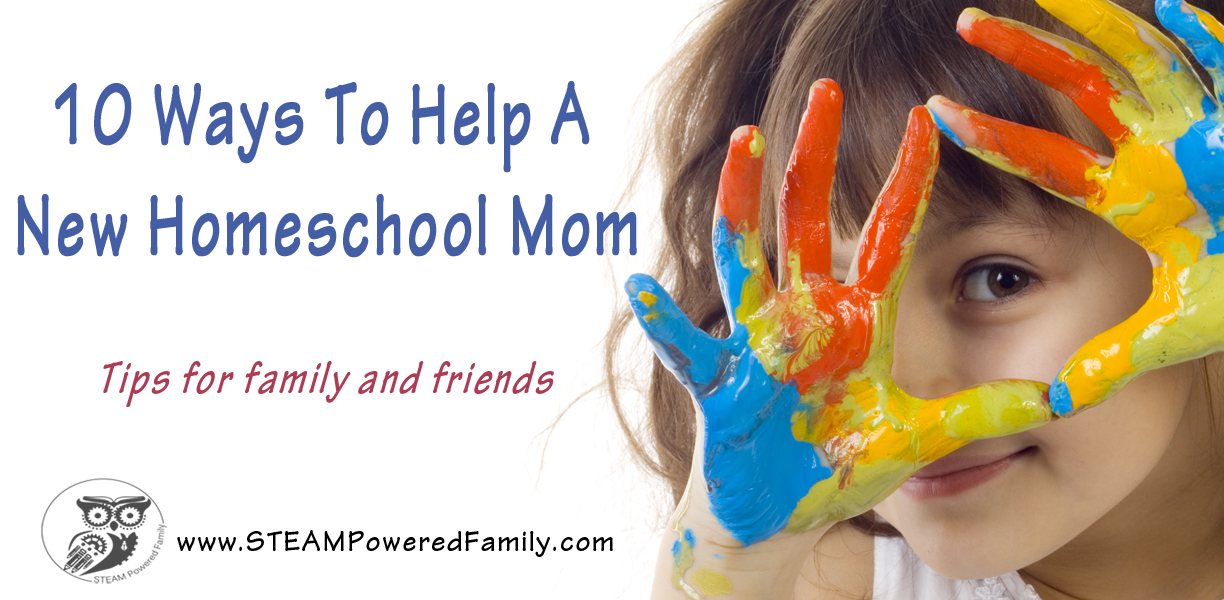 10 Ways To Support A New Homeschool Mom