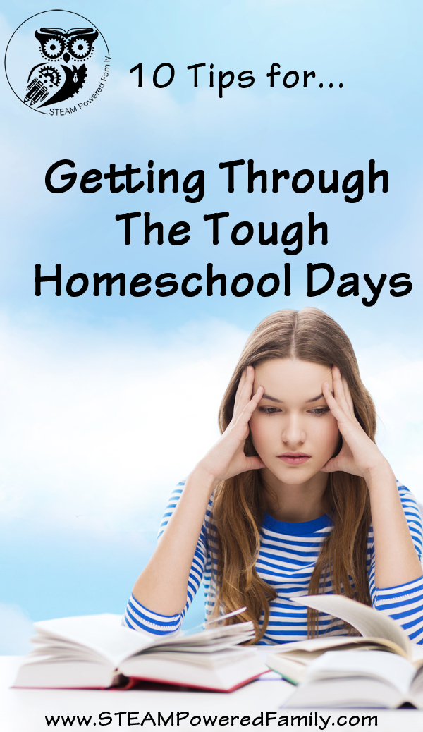 Getting Through the Tough Homeschool Days - Here are my favourite tips!