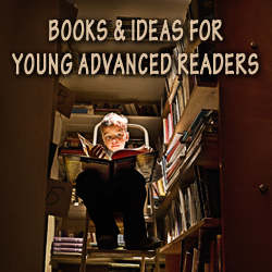 Books for young advanced readers