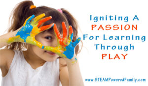 Igniting A Passion For Learning Through Play