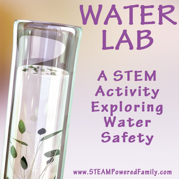 Water STEM Lab - An activity for kids exploring what makes water safe with hands on exploration and discovery. A great STEM and safe drinking water lesson.