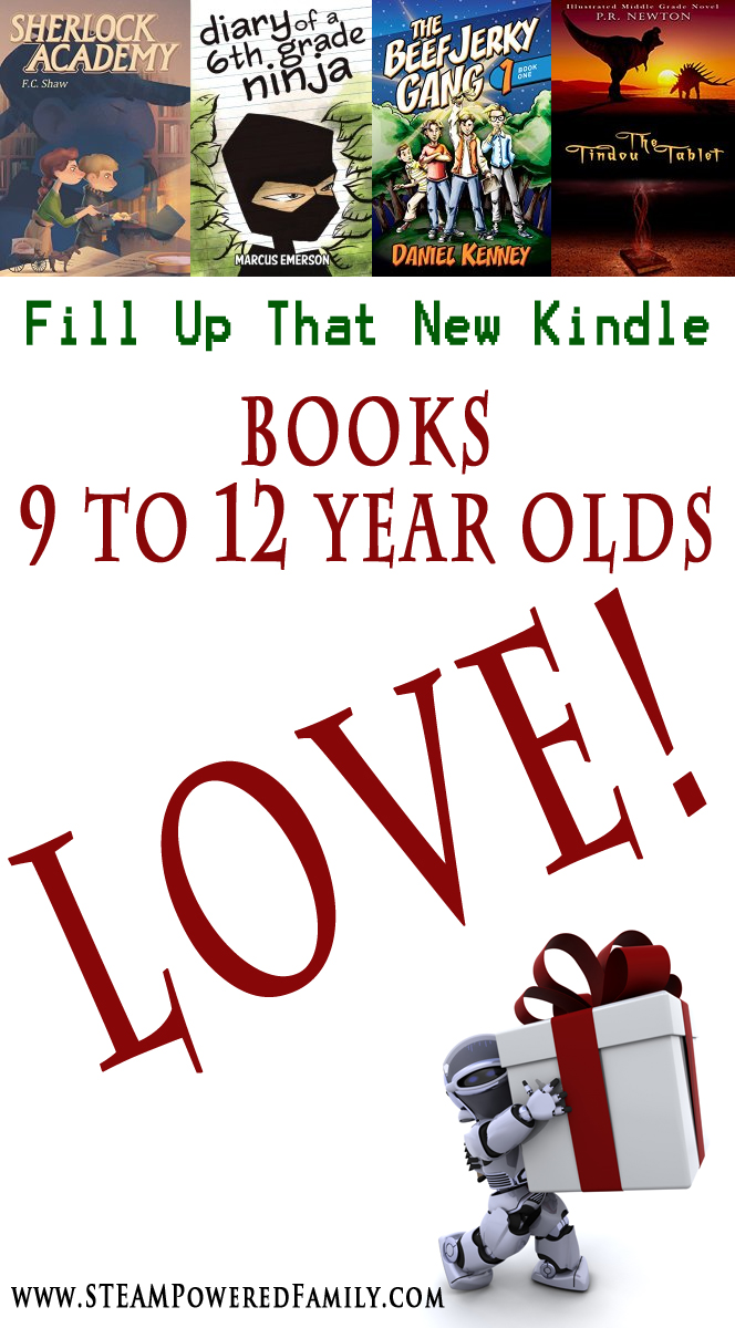 Fill up that new Kindle with books your 9 to 12 year old will love!