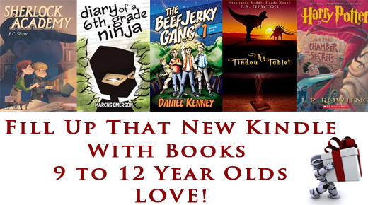 Fill Up That New Kindle – Kindle books 9 to 12 year olds love!