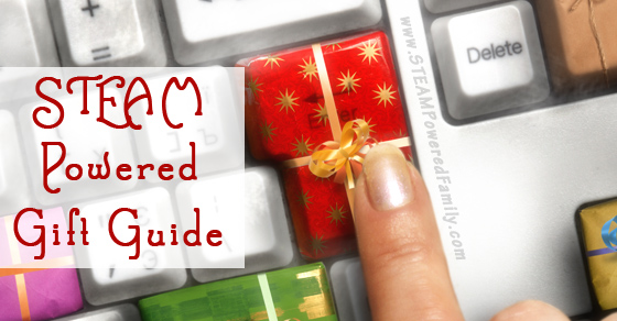STEAM Powered Gift Guide – STEAM gift ideas for young and old