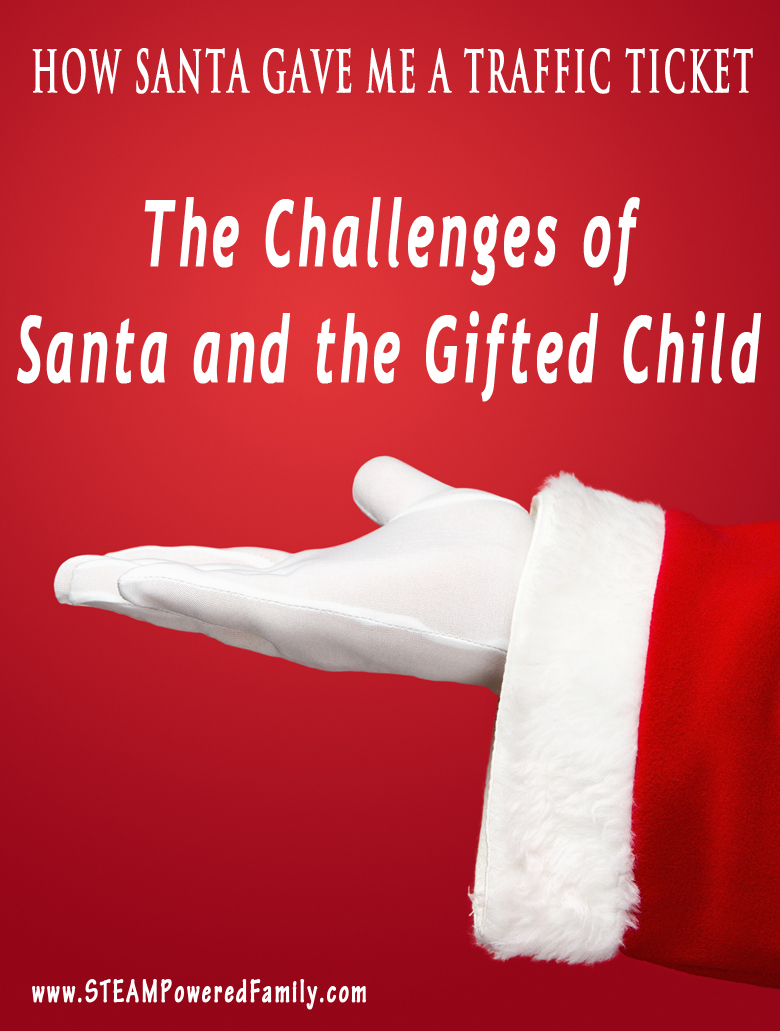How Santa Gave Me A Traffic Ticket - The challenges of Santa and Gifted Children. A great story and insight into the power of the inquisitive mind and the importance of trust.
