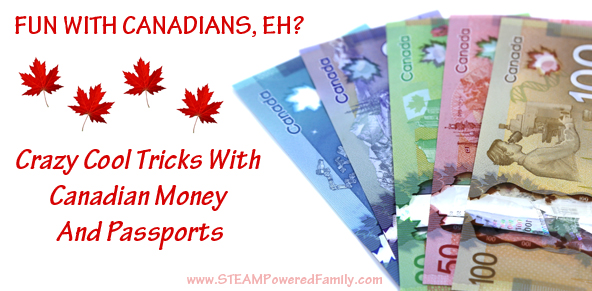 Crazy cool tricks with Canadian money and passports. Some great science courtesy of the Canadian government!