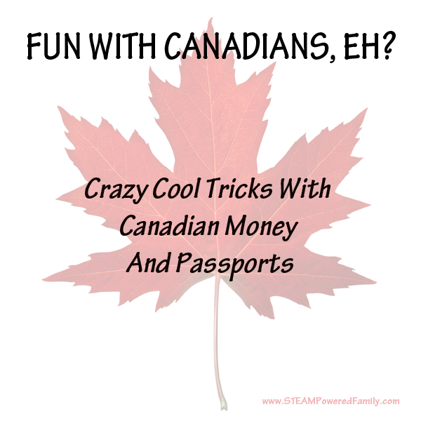 Thankfully, I'm Canadian so I didn't have to go far to try these crazy cool tricks with Canadian money and passports.