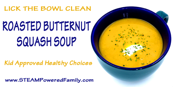 Butternut Squash Soup, it may not sound like something your kids will love, but this recipe will have them licking their bowls clean!