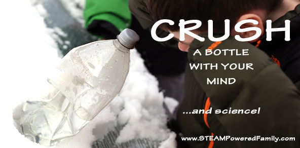 Bottle Crush - Crush a bottle with your mind, and a little science. Inspired by Mythbusters, a science experiment that seems like magic!