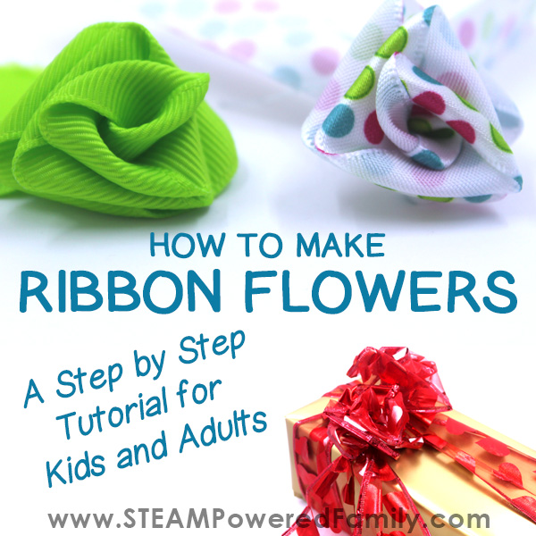Pretty green, polka dot and red flowers made from ribbons. How to make ribbon flowers a step by step tutorial from STEAM Powered Family