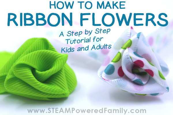Ribbon flowers are fun and simple to make for all ages with this step by step tutorial make these gorgeous flowers!
