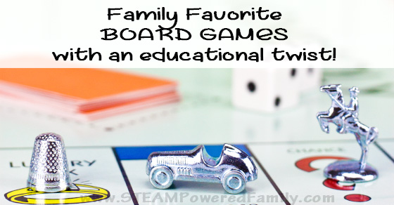 Family Favorite Board Games With An Educational Twist!