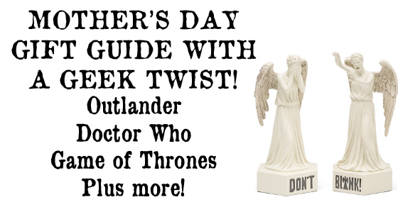 Mother's Day Gifts With A Geek Twist