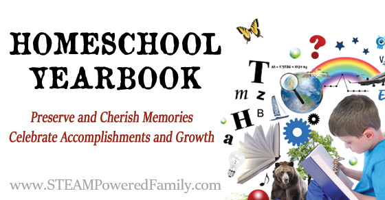 Homeschool Yearbook ~ Preserve and cherish memories, Celebrate accomplishments and growth with a personalized and unique homeschool yearbook. STEAMPoweredFamily.com