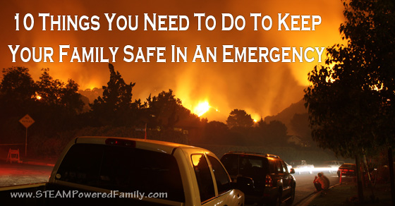 10 Things You Need To Do Now To Prepare A Family Emergency Kit