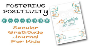 Anxiety can lead to negative thoughts but we can overcome the negative. FREE printable Secular Gratitude Journal designed for kids and classes.