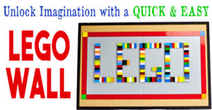 How To Unlock Imaginations with a Quick and Easy Lego Wall Hack. Perfect for the home or classroom