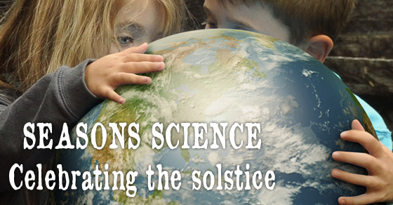 Solstice Science ~ Season Science Activity