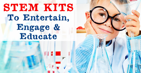 STEM Kits That Engage, Entertain and Educate