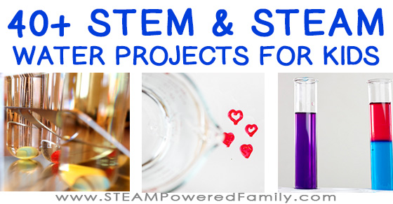 40+ Of The Best STEM Water Projects and Science Experiments