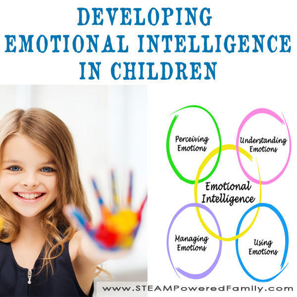 Emotional intelligence in children can be developed through many different approaches, but I found one way that really helped develop my children's EQ.