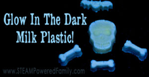Glow in the Dark Milk Plastic - non-toxic, easy and fun kids STEM Activity. Create toys, decorations, sensory items and more. Perfect for Halloween.