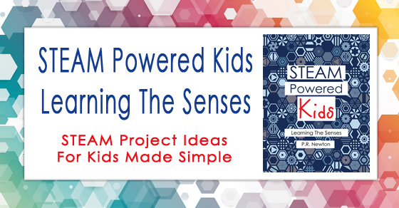 New Release: STEAM Powered Kids ~ Learning the Senses