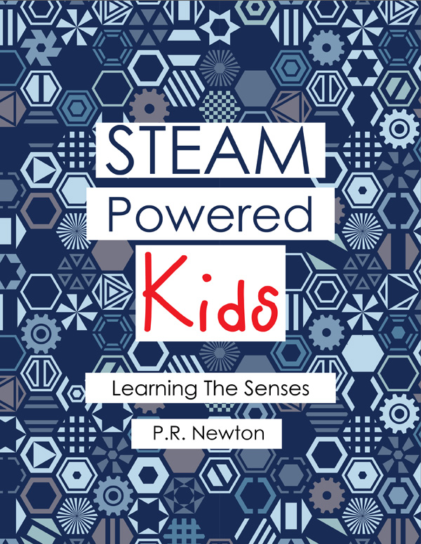 STEAM Powered Kids Learning The Senses (eBook)