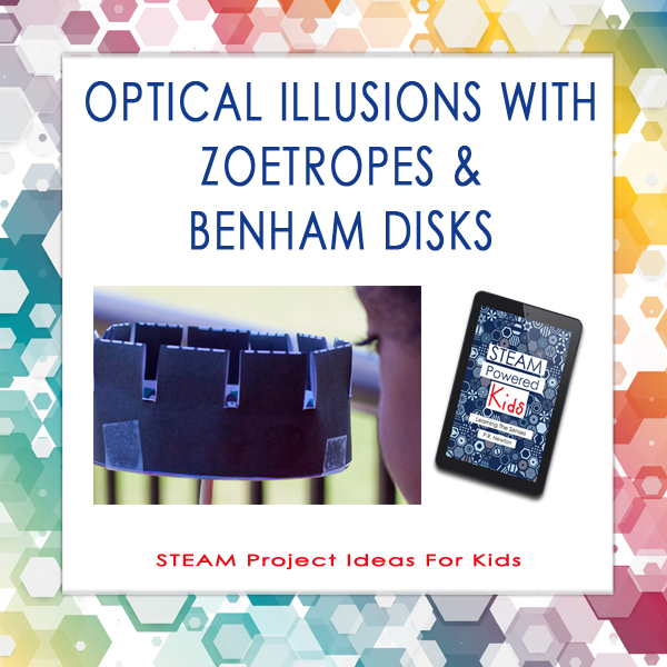STEAM Project Ideas Zoetrope Benham Disk