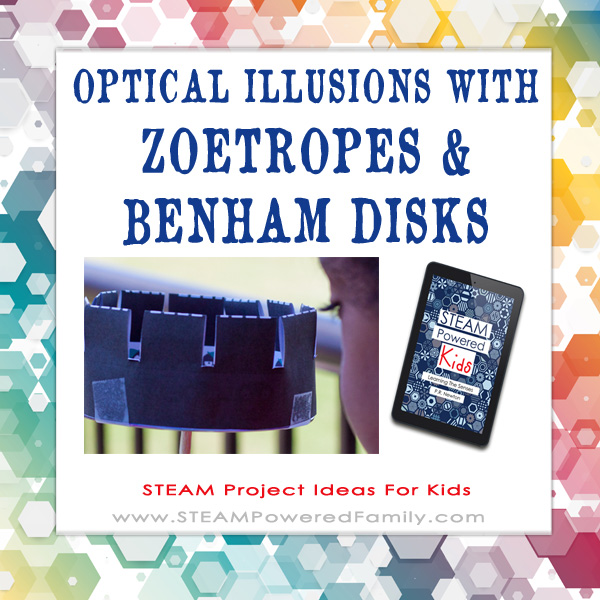 STEAM Project Ideas For Kids Zoetrope Benham Disk