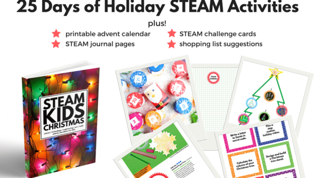 STEAM Your Way Into The Holidays With STEAM Kids Christmas!