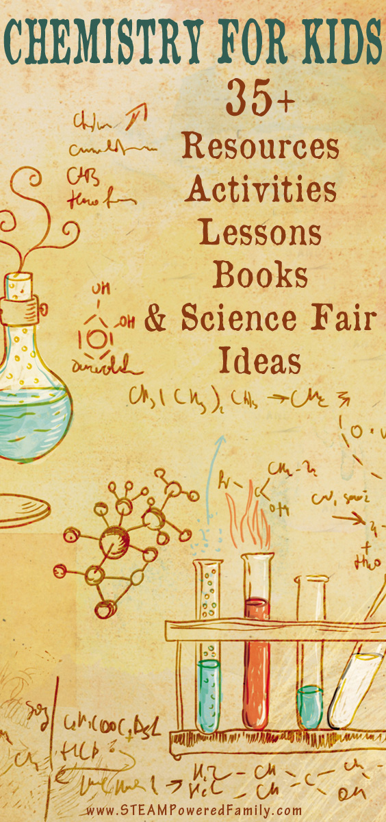 Chemistry For Kids - 35+ resources, experiments, lessons, and activities that will inspire young scientists. Lots of science fair ideas.