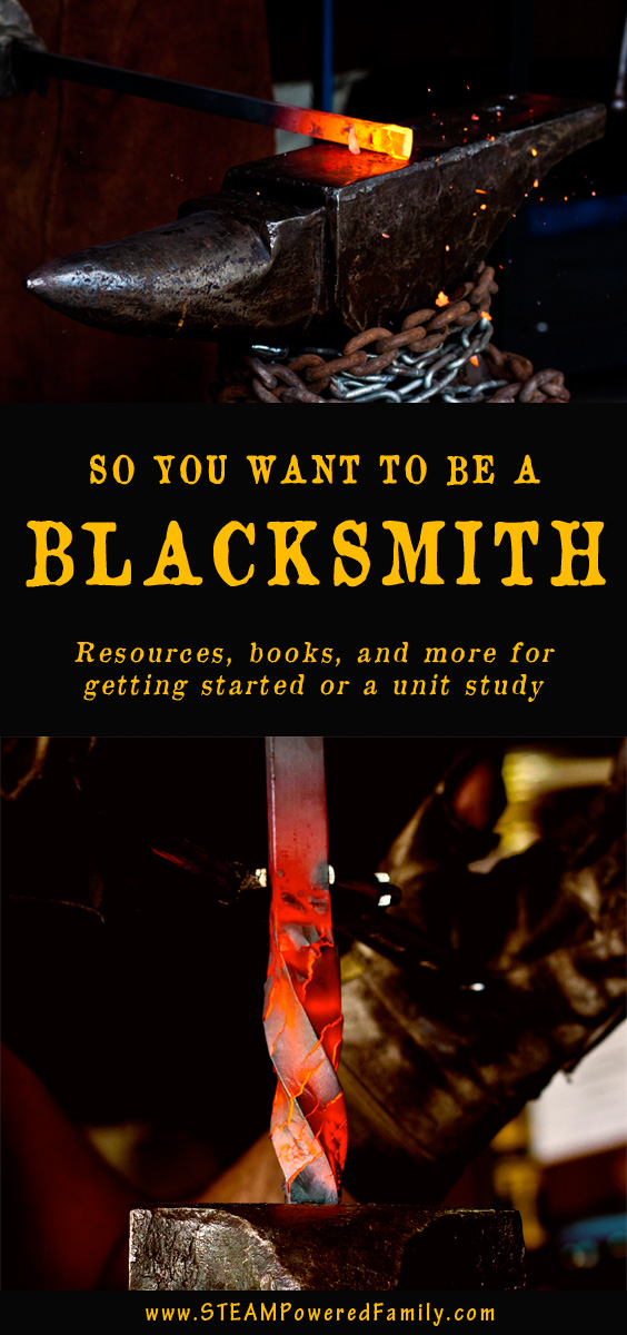 Do you or your child want to be a blacksmith and take up this ancient art? Here are some resources to learn more about being a blacksmith. #blacksmith #metalart #metal #steel