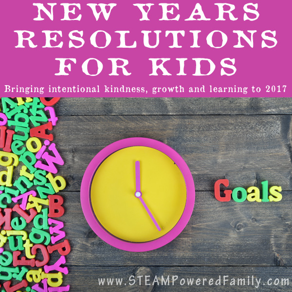 New Years Resolutions for Kids - Bringing intentional kindness, growth and learning with a free printable children can complete to inspire them in 2017!