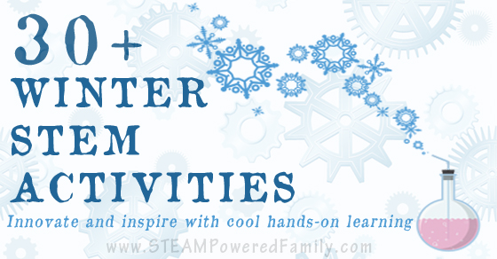 30+ Winter STEM Activities – Cool Hands-On Learning