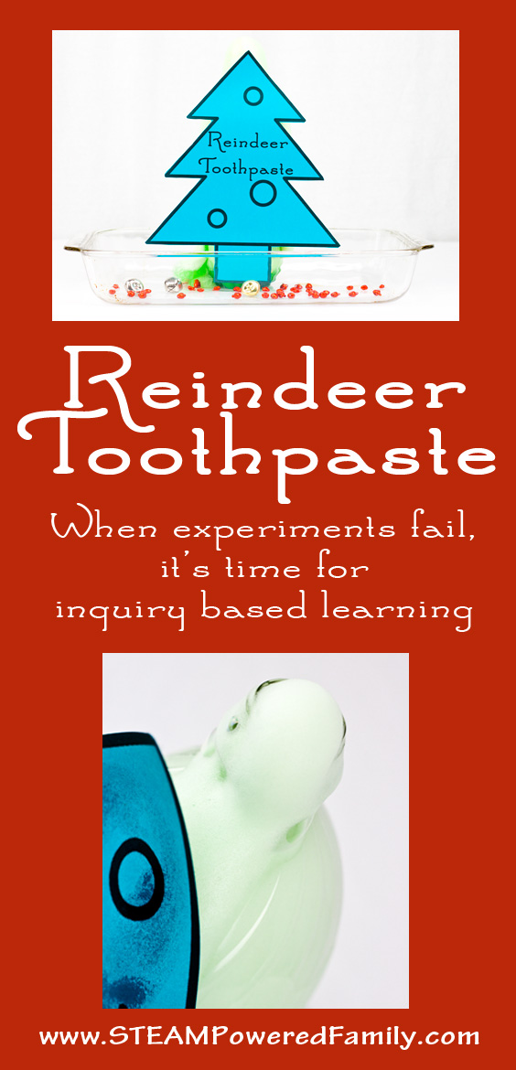 Reindeer Toothpaste - Inquiry based learning from a failed chemistry experiment