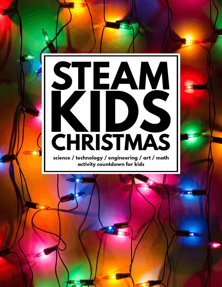STEAM Kids Christmas - Christmas Themed Holiday STEAM Activities (eBook)