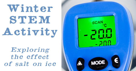 Winter STEM Activity – Exploring the effect of salt on ice
