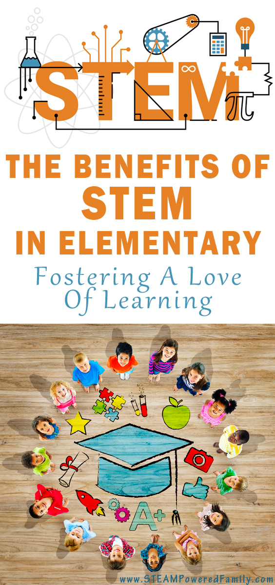 The greatest benefit of STEM in elementary is that it fosters a love of learning. Instilling a passion and drive to learn.