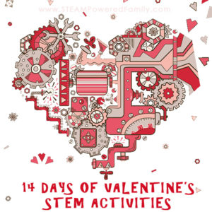 Countdown to Valentine's Day with our 14 Days of Valentine's STEM Activities for elementary aged children. Science, Tech, Engineering and Math Challenges.