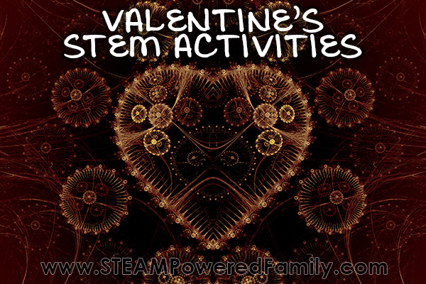 Valentine's Day STEM and STEAM Activities