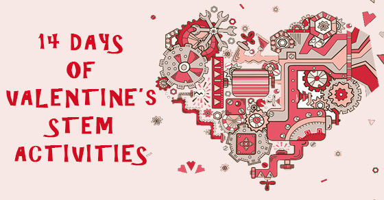 14 Days of Valentine's STEM Activities
