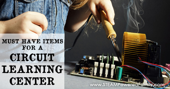 Must Have Items For A Circuit Learning Center